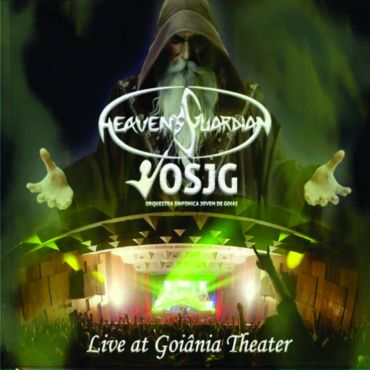 HEAVEN'S GUARDIAN - Live At Goiania Theater (2CD), Brazil-Heavy-Power-Metal-with-Orchestra, Issued 2020,